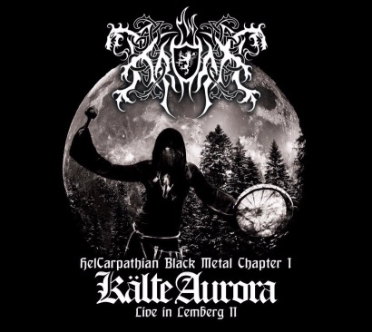 Kroda - Kälte Aurora. Live in Lemberg II. Chapter I
