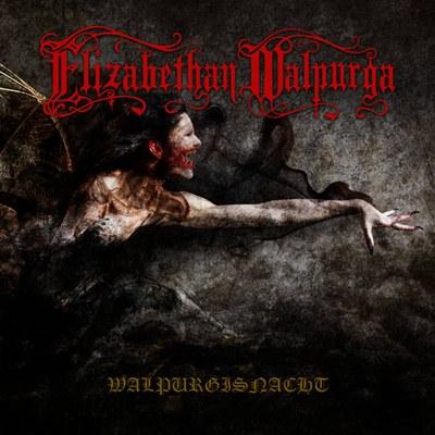 Elizabethan Walpurga - Walpurgisnacht