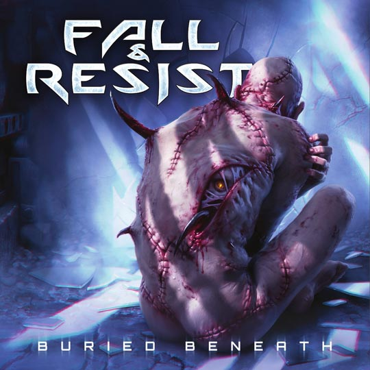 Fall and Resist - Buried Beneath