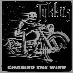 Tykküs - Chasing the Wind