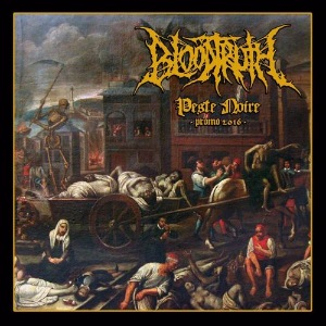 Bloodtruth - Peste Noire