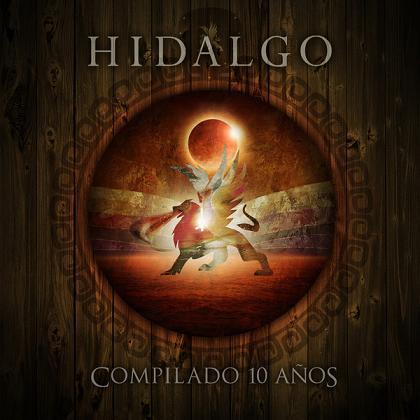 Hidalgo - Compilado 10 años
