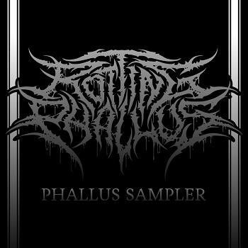 Rotting Phallus - Phallus Sampler