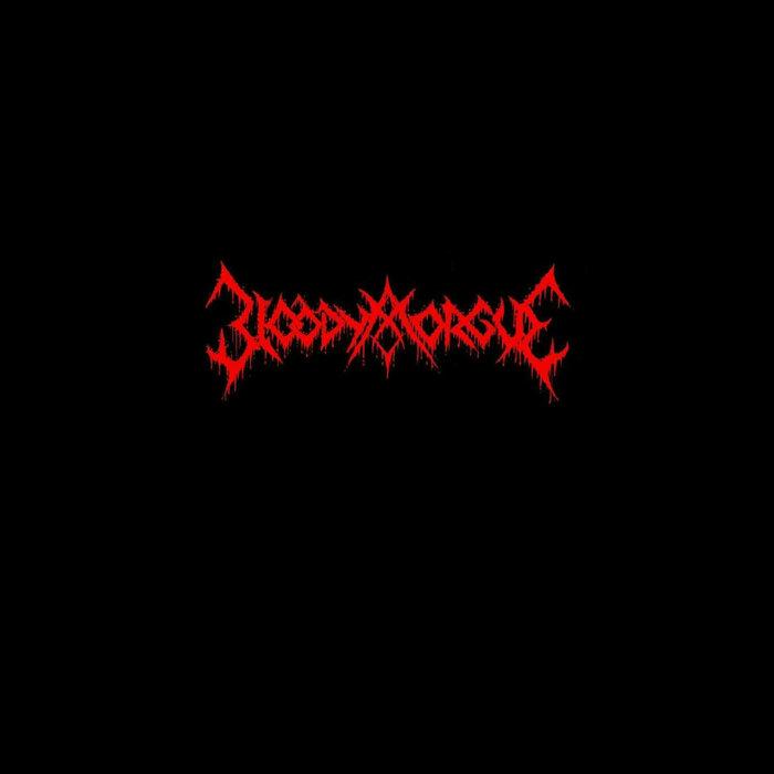 Bloody Morgue - Bloody Morgue