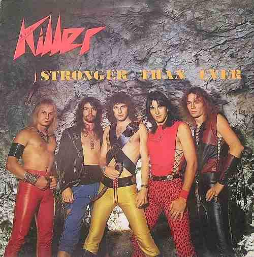 Killer - Stronger than Ever