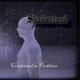 Shadowland - Condemned to Perdition
