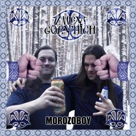 Zmey Gorynich - Morozoboy