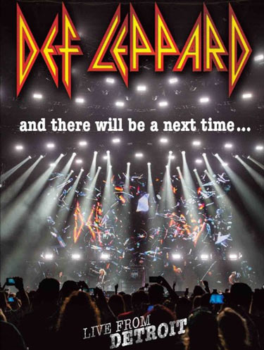 Def Leppard - And There Will Be a Next Time… Live from Detroit