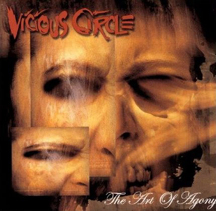 Vicious Circle - The Art of Agony