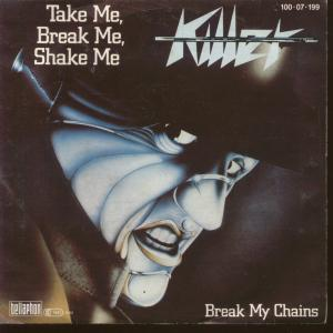 Killer - Take Me, Break Me, Shake Me