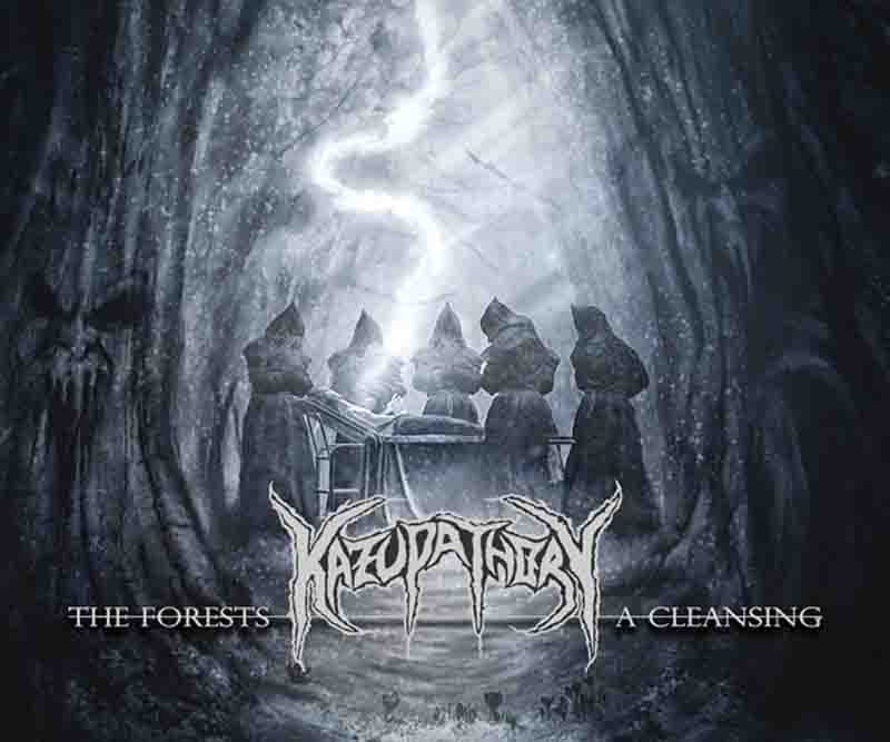 Kazupathory - The Forests: A Cleansing