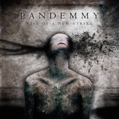 Pandemmy - Rise of a New Strike