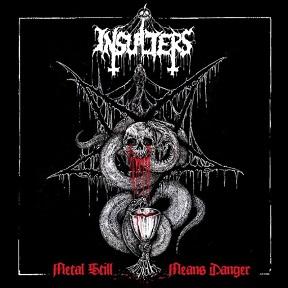 Metal Still Means Danger