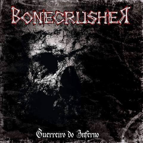 Bonecrusher - Guerreiro do Inferno