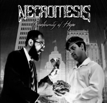 Necromesis - Conformity of Hope (The Absolute Art of Decomposing Humanity)