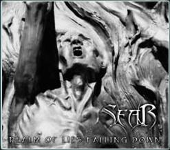 Sear - Realm of Lies Falling Down