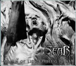 Sear - Realm of Lies Falling Down