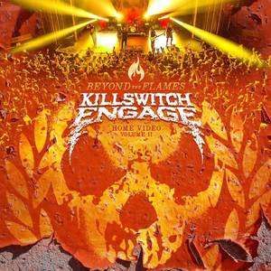 Killswitch Engage - Beyond the Flames: Home Video Part II
