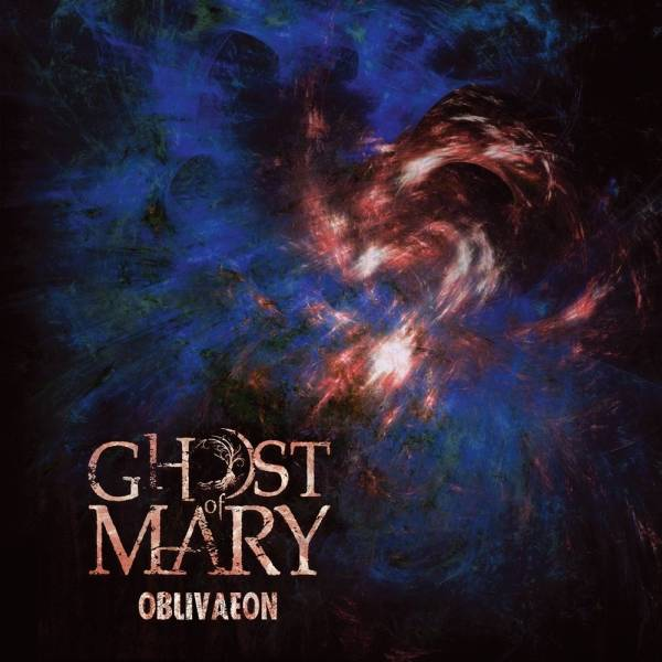 Ghost of Mary - Oblivaeon