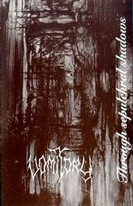 Vomitory - Through Sepulchral Shadows