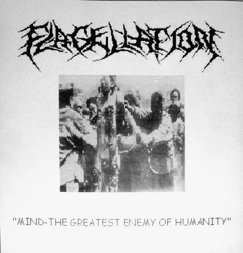 Flagellation - Mind-The Greatest Enemy of Humanity