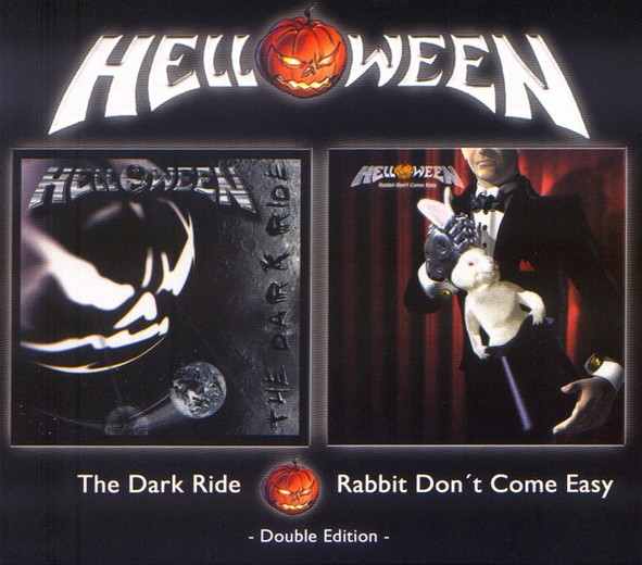 Helloween - The Dark Ride / Rabbit Don't Come Easy - Double Edition
