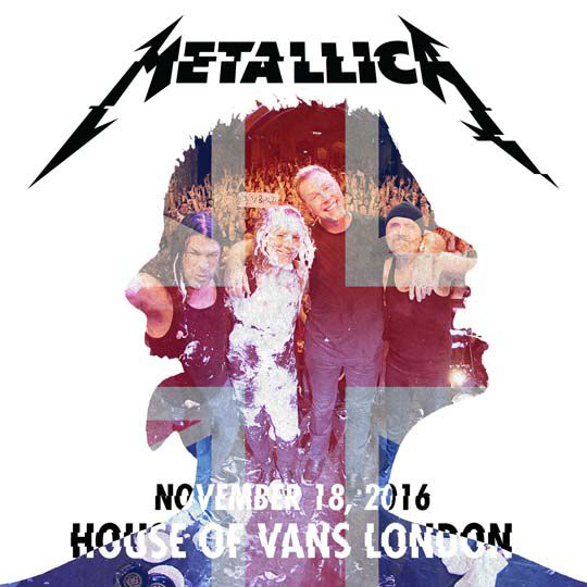 Metallica - Live Metallica: House of Vans in London, United Kingdom