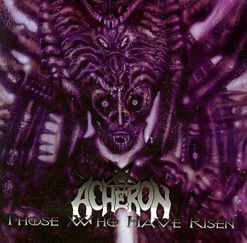 Acheron - Those Who Have Risen