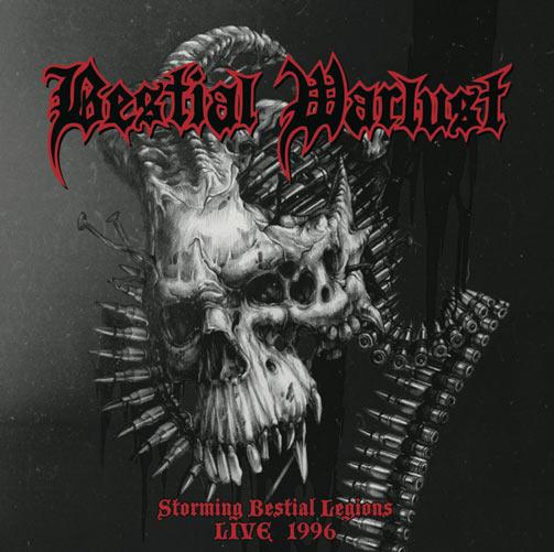 Bestial Warlust - Storming Bestial Legions - Live '96