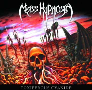 Mass Hypnosia - Toxiferous Cyanide