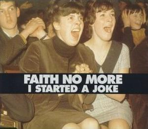 Faith No More - I Started a Joke