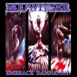 Houwitser - Embrace Damnation