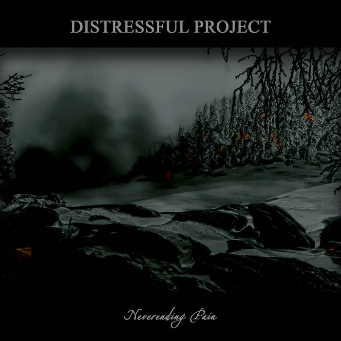 Distressful Project - Neverending Pain