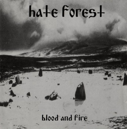 Hate Forest - Blood and Fire / Ritual