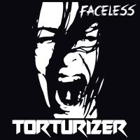 Torturizer - Faceless