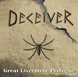 Deceiver - Great Livermere Prologue