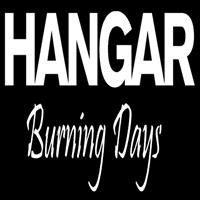 Hangar - Burning Days
