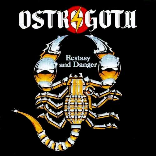 Ostrogoth - Ecstasy And Danger / Full Moon's Eyes