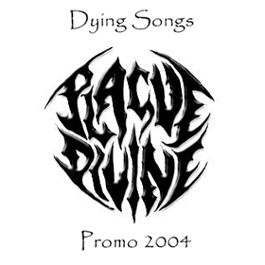 Plague Divine - Dying Songs