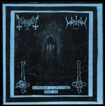Mayhem / Watain - Sathanas / Luciferi Tour EP