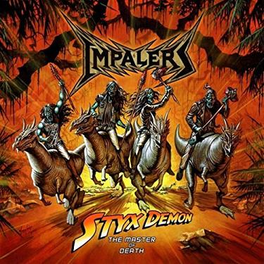 Impalers - Styx Demon: The Master of Death