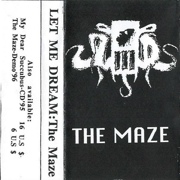 Let Me Dream - The Maze