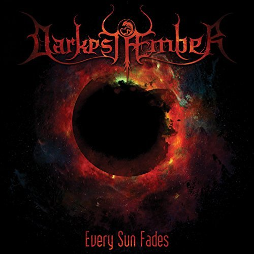Darkest Æmber - Every Sun Fades