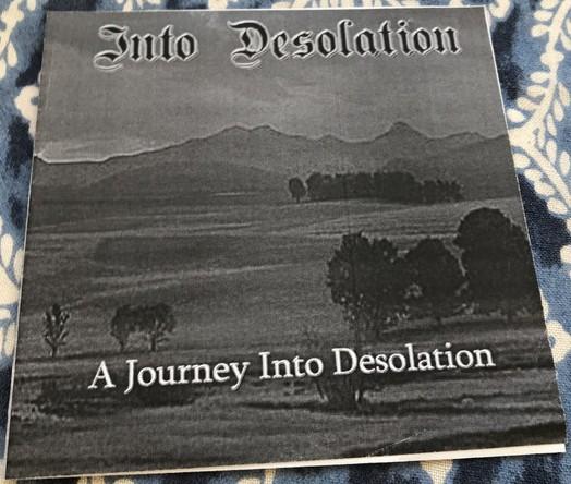 Into Desolation - A Journey into Desolation