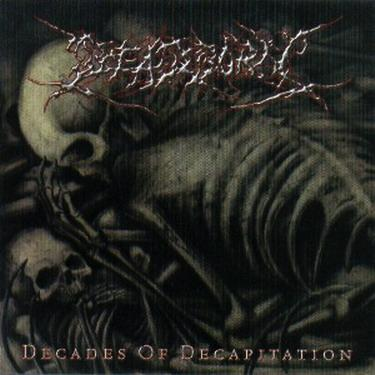 Deadborn - Decades of Decapitation