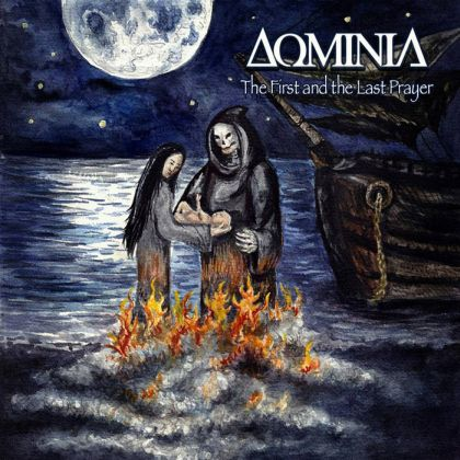 Dominia - The First and the Last Prayer