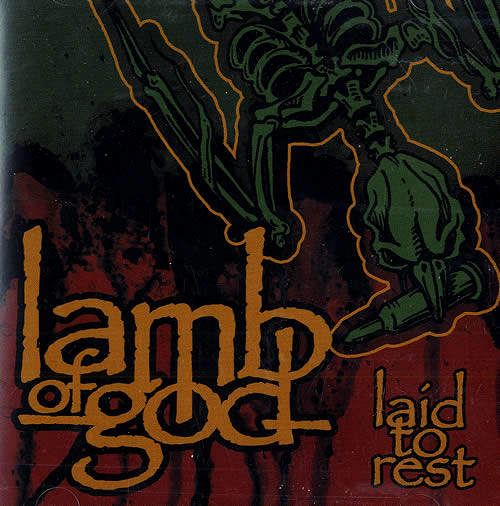 Lamb of God - Laid to Rest