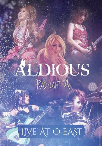 Aldious - Radiant A Live at O-East