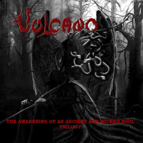 Vulcano - The Awakening of an Ancient and Wicked Soul - Trilogy