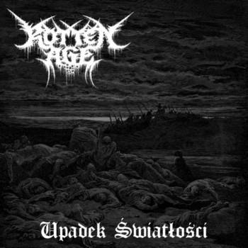 Rotten Age - Upadek światłości